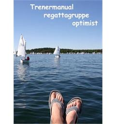 Trenermanual for regattaseilere Optimistjolle